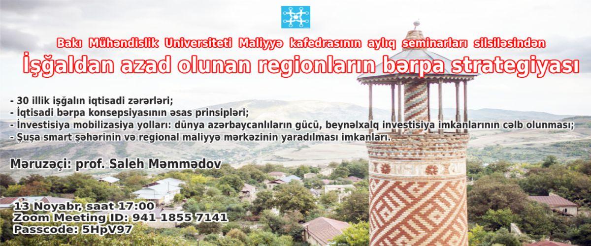 """""""İşğaldan azad olunan regionların bərpa strategiyası"""" adlı onlayn seminar"""