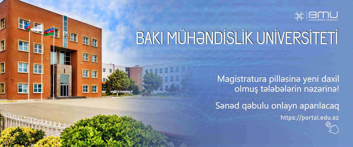 BMU-nun magistratura pilləsinə qəbul olanların nəzərinə!