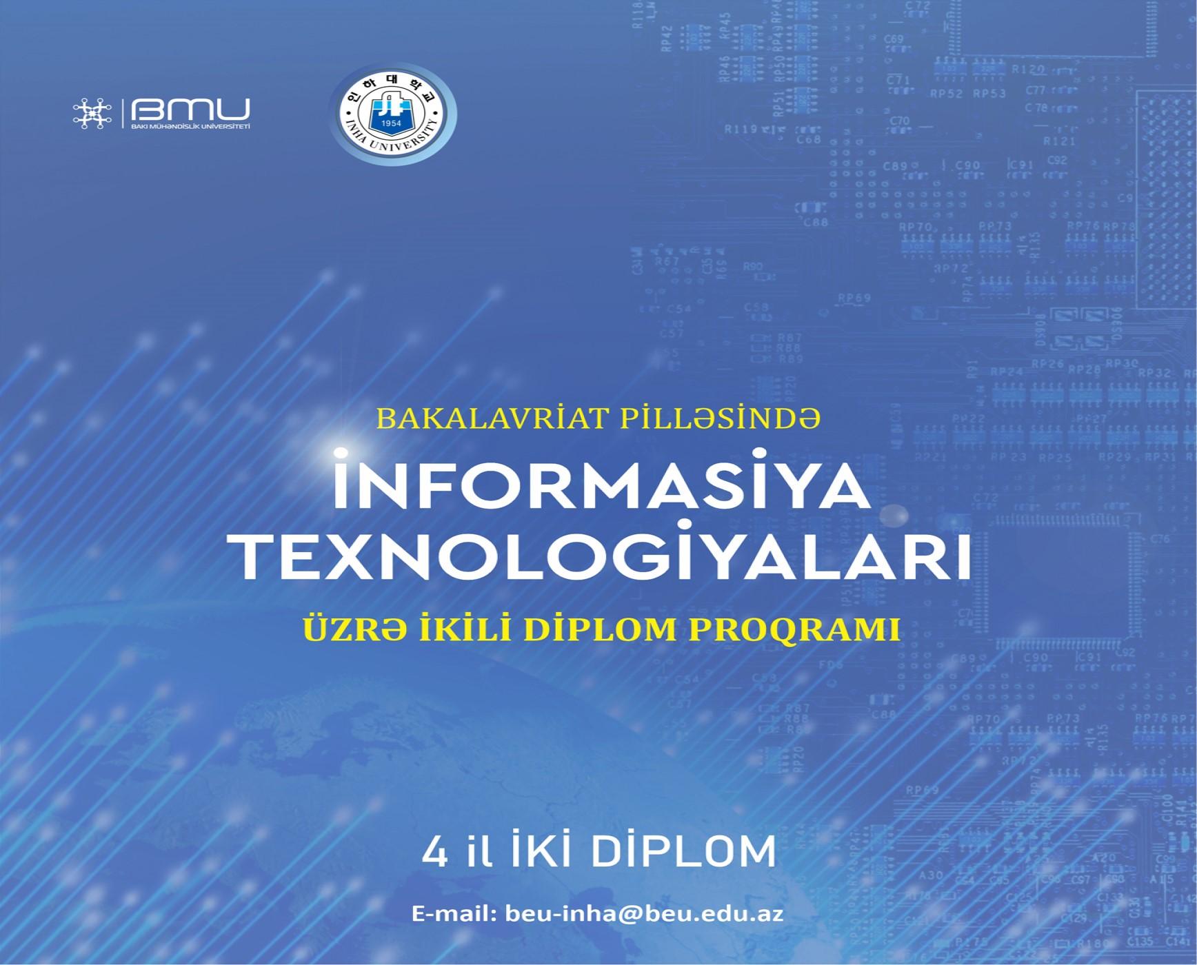 """BMU-İnha ikili diplom proqramında """"İnformasiya texnologiyaları"""" ixtisası üzrə qəbul həyata keçirilir"""