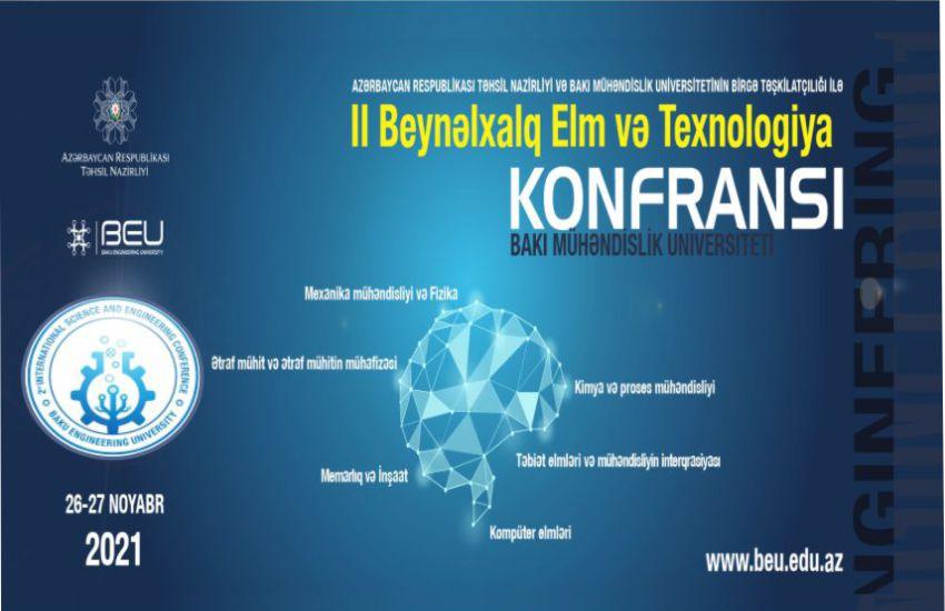 """BMU-da """"II Beynəlxalq Elm və Texnologiya"""" adlı beynəlxalq elmi-praktiki konfrans keçiriləcək"""